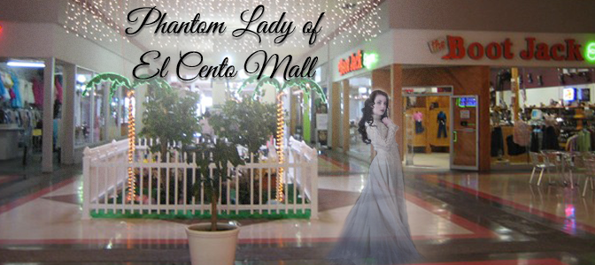 The Phantom Lady of El Centro Mall